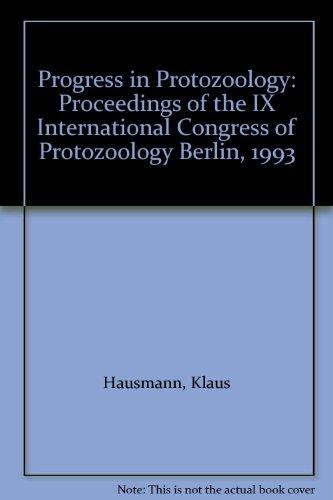 9783437307621: Progress in Protozoology: Proceedings of the IX International Congress of Protozoology, Berlin 1993