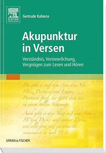 9783437313134: Akupunktur in Versen: Verständnis, Verinnerlichung, Vergnügen zum Lesen und Hören: Volume 1
