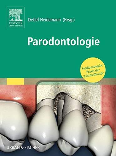 Praxis der Zahnheilkunde 04. Parodontologie: Detlef Heidemann