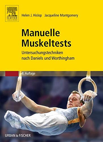 9783437313400: Manuelle Muskeltests: Untersuchungstechniken nach Daniels und Worthingham (Volume 8) (German Edition)