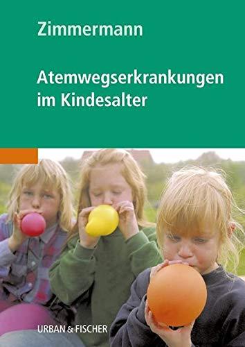 Atemwegserkrankungen im Kindesalter: Theodor Zimmermann