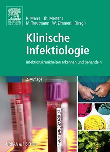 9783437313554: Klinische Infektiologie: Infektionskrankheiten erkennen und behandeln