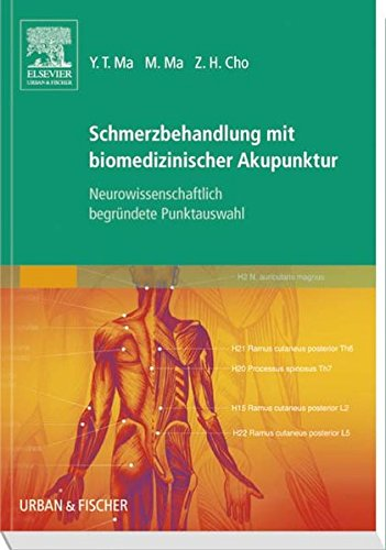 9783437313998: Schmerzbehandlung mit biomedizinischer Akupunktur: Neurowissenschaftlich begründete Punktauswahl
