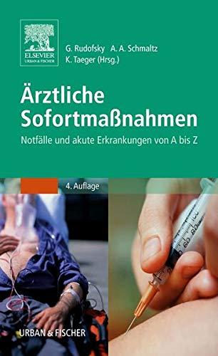 Ärztliche Sofortmaßnahmen: Gottfried Rudofsky