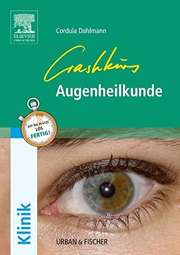 Crashkurs Augenheilkunde: Cordula Dahlmann