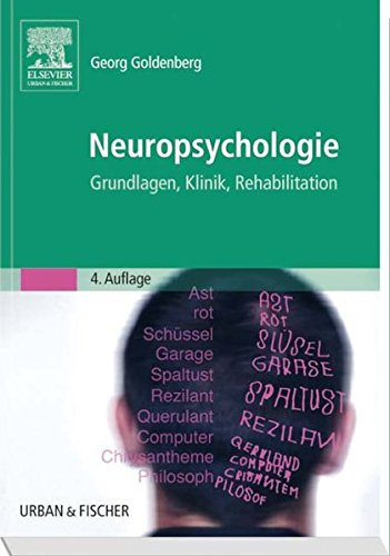 9783437314469: Neuropsychologie: Grundlagen, Klinik, Rehabilitation (German Edition)