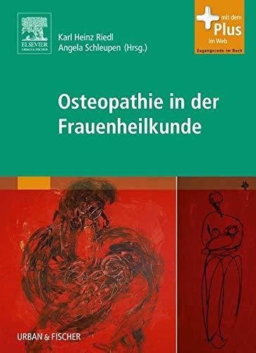 Osteopathie in der Frauenheilkunde: Karl Heinz Riedl