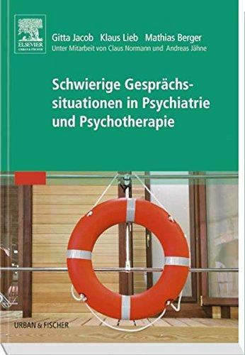 9783437314872: Schwierige Gesprächssituationen in Psychiatrie und Psychotherapie: Volume 1
