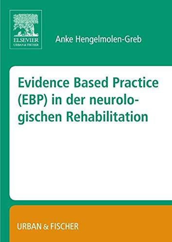 9783437316487: Evidence Based Practice (EBP) in der Neurologischen Rehabilitation