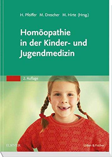 9783437319273: Homöopathie in der Kinder- und Jugendmedizin