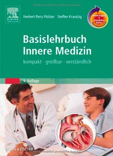 9783437410536: Basislehrbuch innere Medizin Kompakt, greifbar, verstaendlich