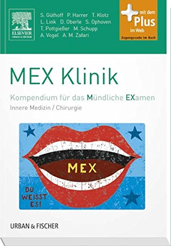 9783437410956: MEXKlinik: Kompendium f�r das M�ndliche Examen - mit Zugang zum Elsevier-Portal/Innere Medizin/Chirurgie