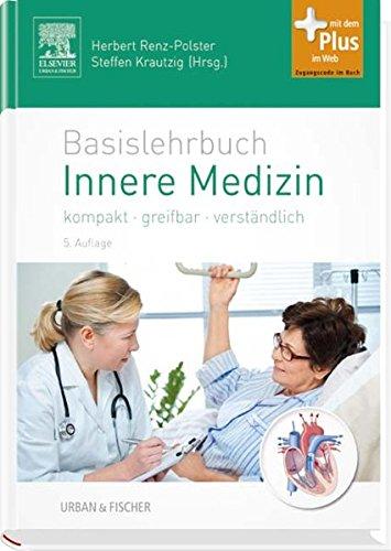 Basislehrbuch Innere Medizin: Herbert Renz-Polster