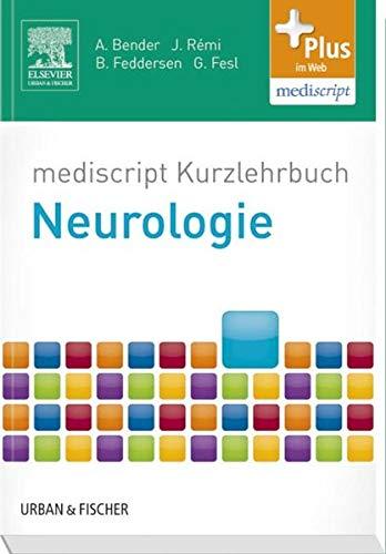 9783437411540: mediscript Kurzlehrbuch Neurologie: mit Zugang zur mediscript Lernwelt