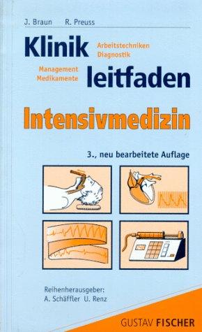 9783437412004: Klinikleitfaden Intensivmedizin. Untersuchung, Diagnostik, Therapie, Notfall