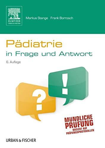9783437412639: Pädiatrie in Frage und Antwort