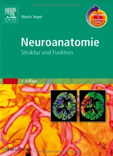 9783437412981: Neuroanatomie mit StudentConsult-Zugang. Struktur und Funktion