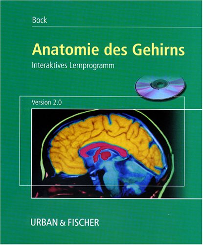 Anatomie des Gehirns 2.0, 1 CD-ROM Interaktives Lernprogramm [CD-ROM ...