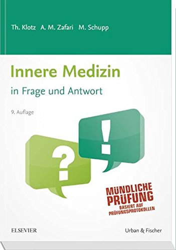 9783437415050: Innere Medizin in Frage und Antwort: Fragen und Fallgeschichten