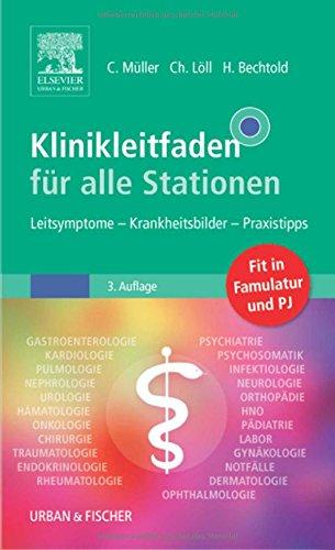 9783437415623: Klinikleitfaden für alle Stationen: Leitsymptome - Krankheitsbilder - Praxistipps
