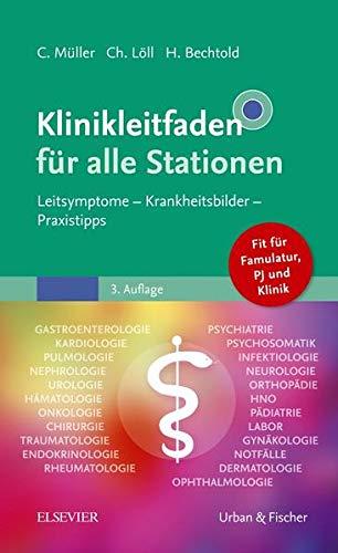 9783437415630: Klinikleitfaden für alle Stationen: Leitsymptome - Krankheitsbilder - Praxistipps