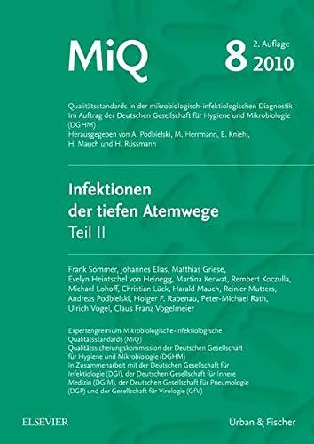 MIQ 08: Infektionen der tiefen Atemwege, Teil II: Andreas Podbielski