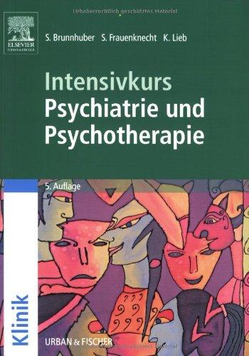9783437421310: Intensivkurs Psychiatrie und Psychotherapie