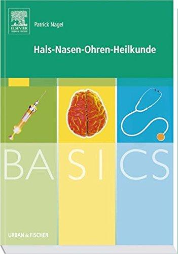 BASICS Hals-Nasen-Ohren-Heilkunde: Nagel, Patrick