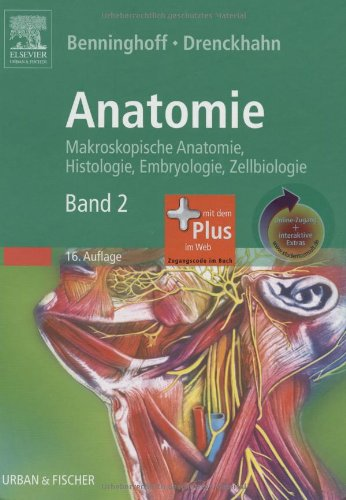 9783437423512: Anatomie, Makroskopische Anatomie, Embryologie und Histologie des Menschen mit StudentConsult-Zugang: Band 2: Herz-Kreislauf-System, Lymphatisches Drüsen, Nervensystem, Sinnesorgane, Haut