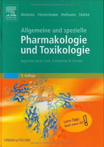 9783437425219: Allgemeine und spezielle Pharmakologie und Toxikologie.