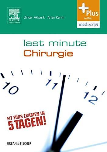 9783437430039: Last Minute Chirurgie: mit Zugang zum Elsevier-Portal