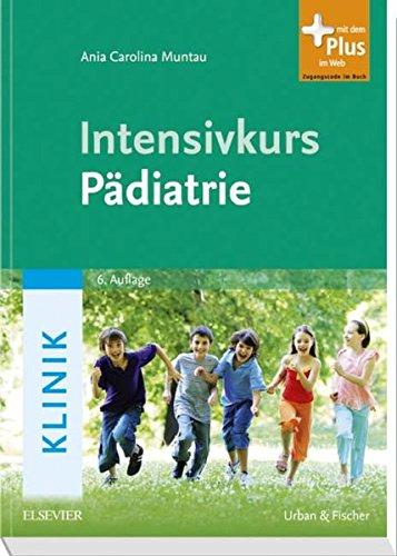 Intensivkurs Pädiatrie: Ania Carolina Muntau