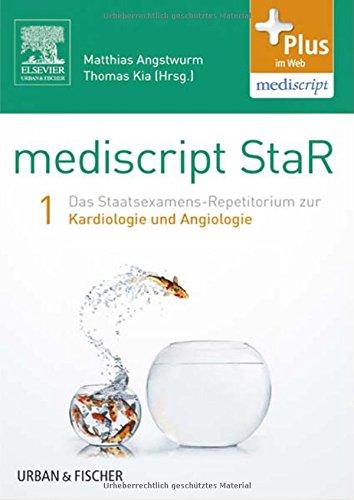 9783437435218: mediscript StaR 1 das Staatsexamens-Repetitorium zur Kardiologie und Angiologie