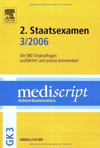 9783437438547: MEDISCRIPT GK3 2. Staatsexamen 3/06: Kommentierte Examensfragen