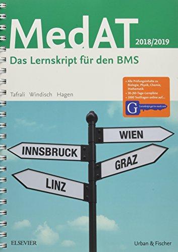 MedAT 2018/19 Das Lernskript für den BMS - Mit Zugang zu Lernskript.get-to-med.com - Tafrali, Deniz, Paul Yannick Windisch und Flora Hagen