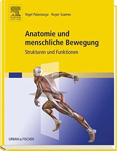 9783437450129: Anatomie und menschliche Bewegung: Strukturen und ...
