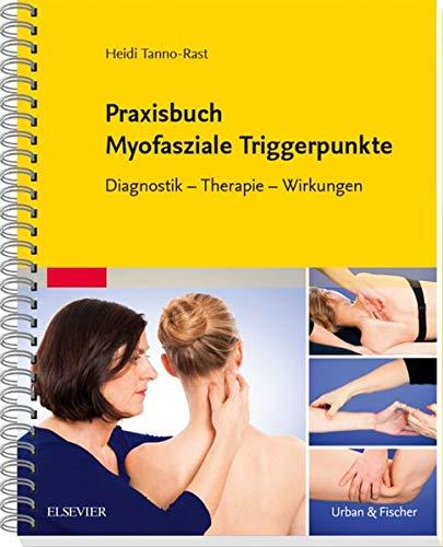 9783437450327: Praxisbuch Myofasziale Triggerpunkte