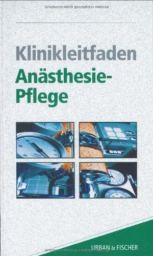 9783437451805: Klinikleitfaden Anästhesie-Pflege.