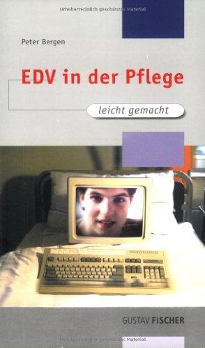 9783437454202: EDV in der Pflege leicht gemacht
