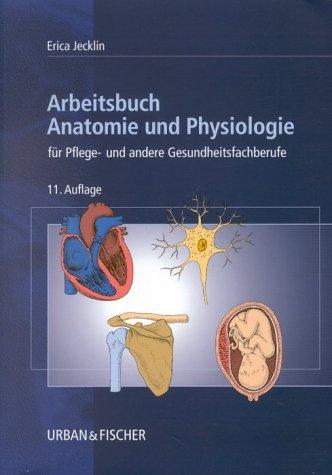 Charmant Grundlagen Der Anatomie Und Physiologie 6. Auflage Fotos ...