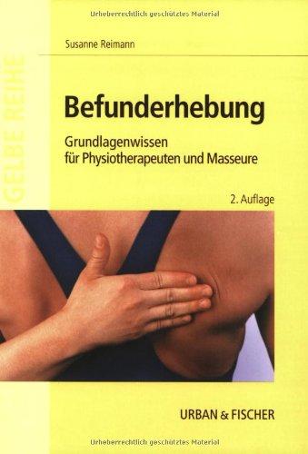 9783437457814: Befunderhebung. Grundlagenwissen für Physiotherapeuten und Masseure.