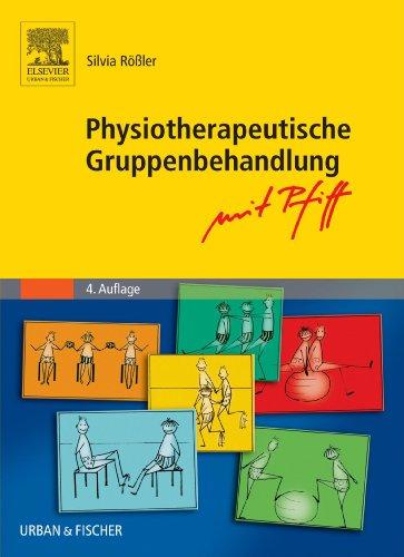 9783437458613: Physiotherapeutische Gruppenbehandlung - mit Pfiff, 4. Auflage