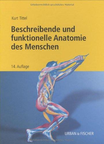 9783437461514: Beschreibende und funktionelle Anatomie des Menschen