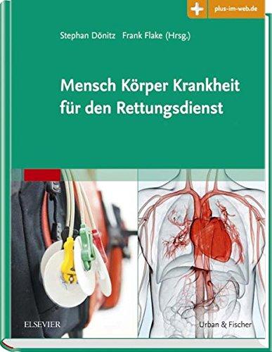 Mensch Körper Krankheit für den Rettungsdienst: Stephan Dönitz