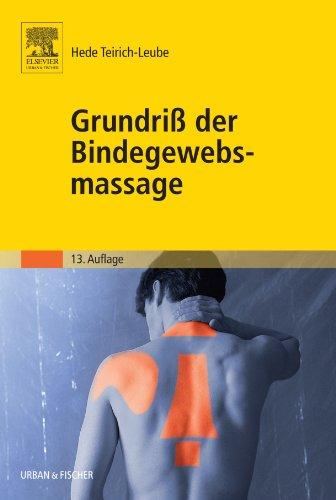 9783437464904: Grundriss der Bindegewebsmassage: Anleitung zur Technik und Therapie
