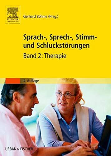 Sprach-, Sprech-, Stimm- und Schluckstörungen: Gerhard Böhme