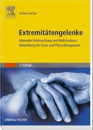 9783437470295: Manuelle Untersuchung und Mobilisationsbehandlung der Extremitätengelenke. Technischer Leitfaden