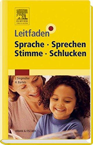 9783437477805: Leitfaden Sprache Sprechen Stimme Schlucken