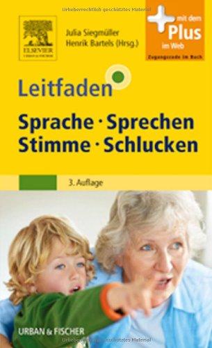 9783437477829: Leitfaden Sprache Sprechen Stimme Schlucken