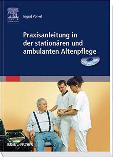 9783437478307: Praxisanleitung in der stationären und ambulanten Altenpflege mit CD